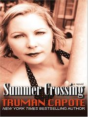 Cover of: Summer crossing | Truman Capote