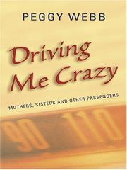 Cover of: Driving Me Crazy