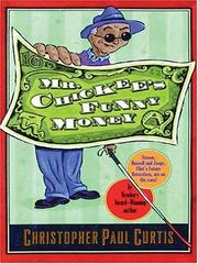 Cover of: Mr. Chickee's Funny Money (Literacy Bridge Middle Reader)