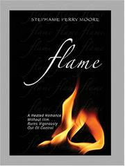 Cover of: Flame | Stephanie Perry Moore