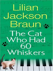 Cover of: The Cat Who Had 60 Whiskers