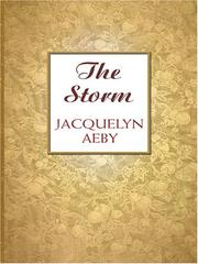 The Storm by Jacquelyn Aeby