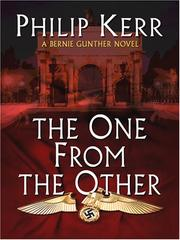 Cover of: The One from the Other: A Bernie Gunther Novel