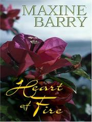 Cover of: Heart of Fire | Maxine Barry