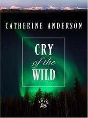 Cover of: Cry of the Wild | Catherine Anderson