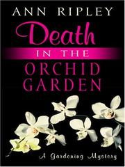 Cover of: Death in the Orchid Garden | Ann Ripley