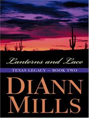 Cover of: Lanterns and Lace (Texas Legacy Series #2) | DiAnn Mills