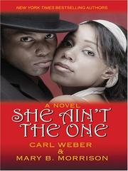 Cover of: She Ain't The One