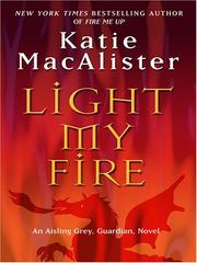 Cover of: Light My Fire | Katie MacAlister