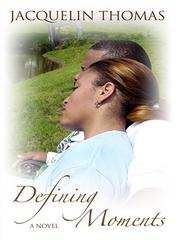 Cover of: Defining Moments | Jacquelin Thomas