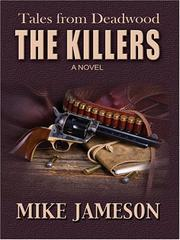 Cover of: The Killers (Tales from Deadwood) | Mike Jameson