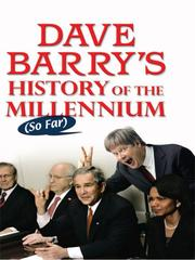 Cover of: Dave Barry's History of the Millennium So Far