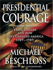 Cover of: Presidential Courage | Michael R. Beschloss
