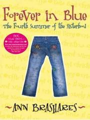 Cover of: Forever in Blue: The Fourth Summer of the Sisterhood (Sisterhood #4)