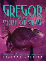 Cover of: Gregor and the Code of Claw (Underland Chronicles, #5)