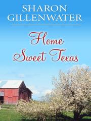 Cover of: Home Sweet Texas (Thorndike Press Large Print Christian Fiction)