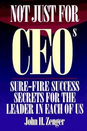 Cover of: Not Just for CEOs | John Zenger