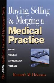 Cover of: Buying, selling & merging a medical practice
