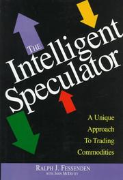 Cover of: The intelligent speculator | Ralph J. Fessenden