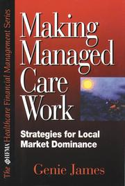 Cover of: Making managed care work