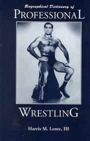 Cover of: Biographical dictionary of professional wrestling