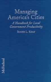 Managing America's Cities by Roger L. Kemp