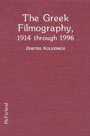 Cover of: Greek Filmography, 1914 Through 1996