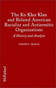 Cover of: The Ku Klux Klan and Related American Racialist and Antisemitic Organizations |