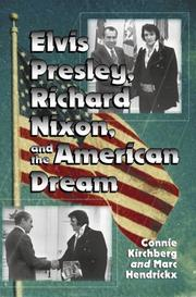 Cover of: Elvis Presley, Richard Nixon, and the American dream