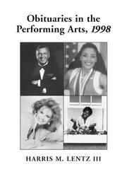 Obituaries in the Performing Arts, 1998 by Harris M. Lentz, Harris M., III Lentz