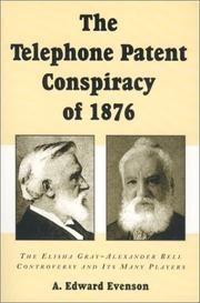Cover of: The Telephone Patent Conspiracy of 1876