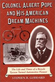 Cover of: Colonel Albert Pope and His American Dream Machines