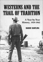 Cover of: Westerns and the trail of tradition | Barrie Hanfling