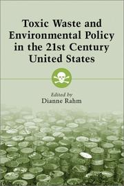 Cover of: Toxic Waste and Environmental Policy in the 21st Century United States | Dianne Rahm