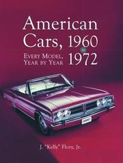 Cover of: American Cars, 1960-1972 | J. Kelly Flory