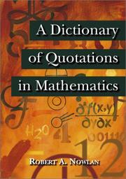 Cover of: A Dictionary of Quotations in Mathematics