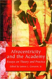 Cover of: Afrocentricity and the Academy | James L., Jr. Conyers