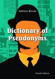 Cover of: Dictionary of pseudonyms: 11,000 assumed names and their origins