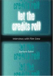 Cover of: Let the credits roll | Baker, Barbara
