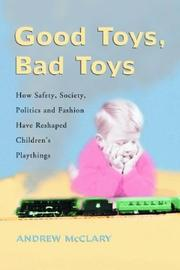 Cover of: Good Toys, Bad Toys | Andrew McClary