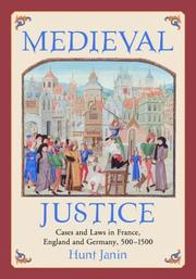 Cover of: Medieval Justice: Cases and Laws in France, England and Germany, 500-1500