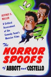 Cover of: Horror Spoofs of Abbott and Costello | Jeffrey S. Miller