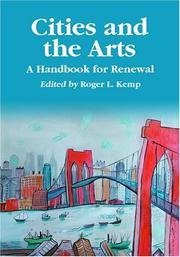 Cover of: Cities and the Arts | Roger L. Kemp