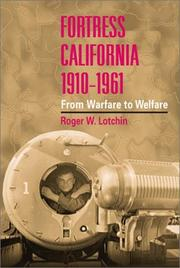 Cover of: Fortress California, 1910-1961