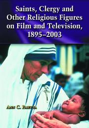 Cover of: Saints, clergy, and other religious figures on film and television, 1895-2003 | Ann Catherine Paietta