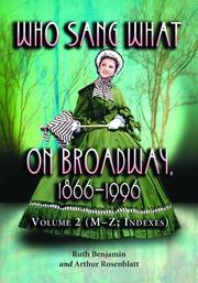 Cover of: Who Sang What On Broadway, 1866-1996. Volume 2 | Ruth Benjamin