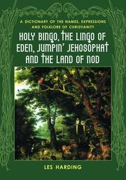 Cover of: Holy bingo, the lingo of Eden, jumpin