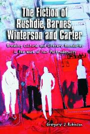 The fiction of Rushdie, Barnes, Winterson, and Carter by Gregory J Rubinson