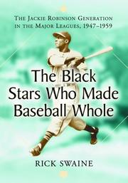 Cover of: Black stars who made baseball whole | Rick Swaine