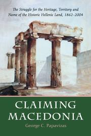 Cover of: Claiming Macedonia | George Constantine Papavizas